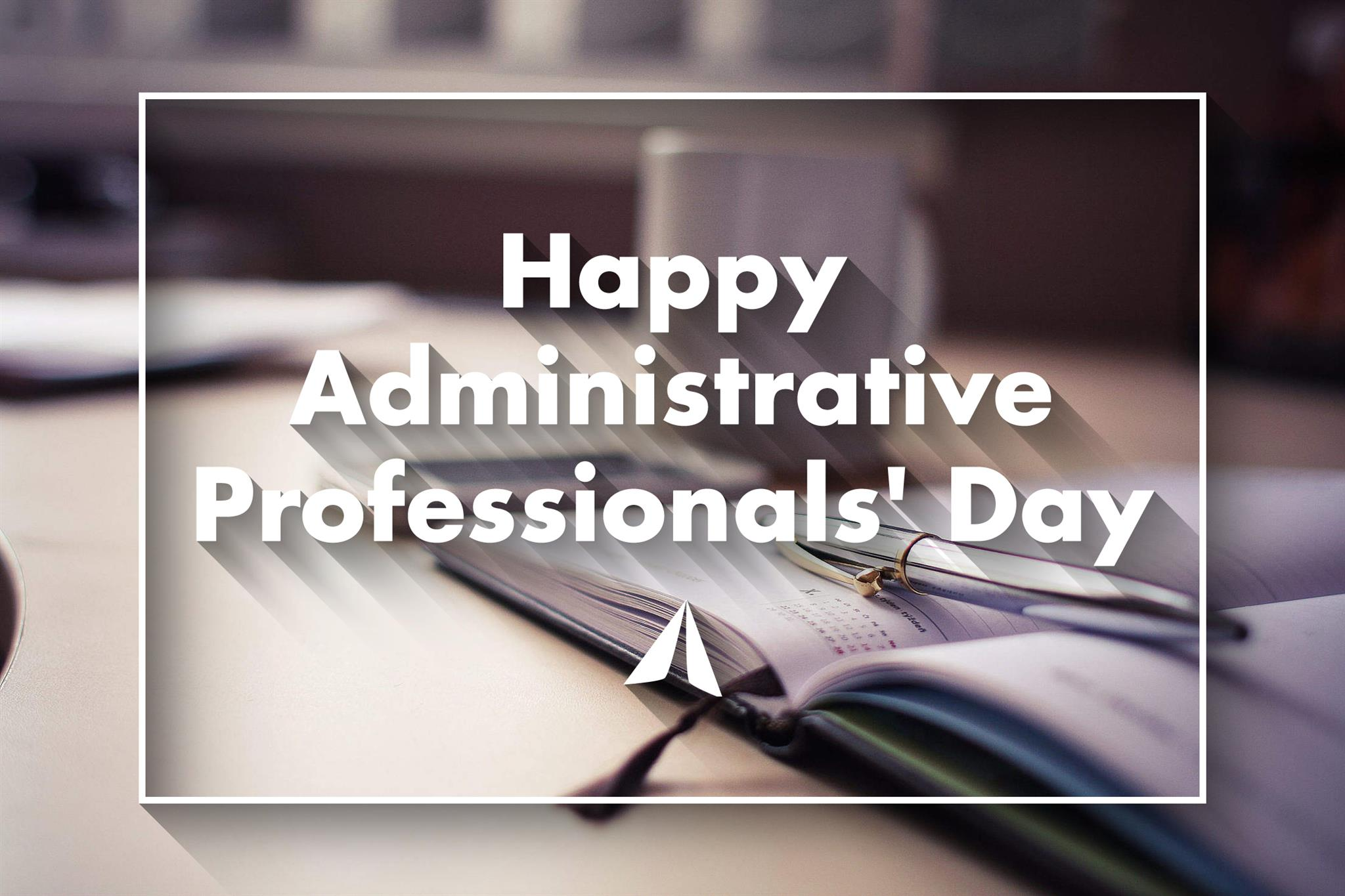 Arrow Promotional - Administrative Professionals Day