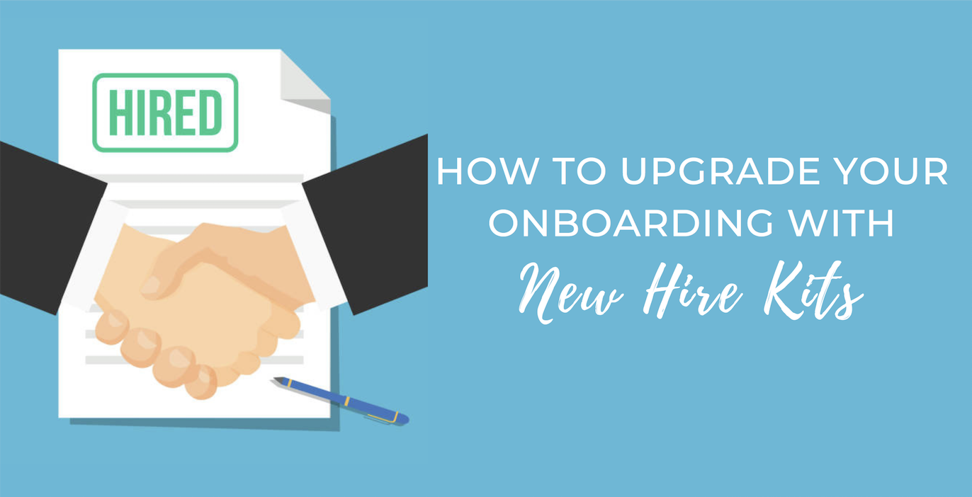 Upgrade Onboarding with New Hire Kits